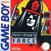 Mercenary Force Gameboy Game